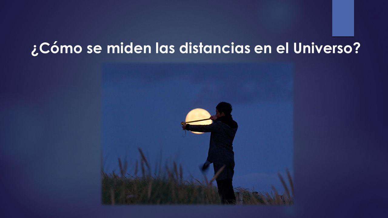 ¿Cómo se miden las distancias en el Universo?