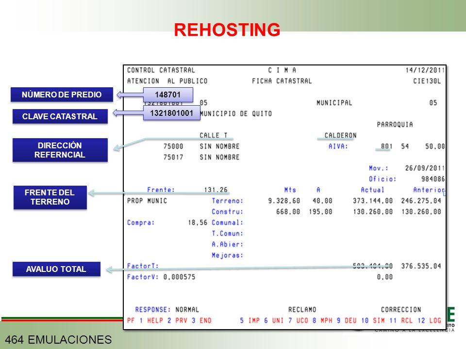 1321801001 CLAVE CATASTRAL 148701 NÙMERO DE PREDIO DIRECCIÓN REFERNCIAL AVALUO TOTAL FRENTE DEL TERRENO REHOSTING 464 EMULACIONES