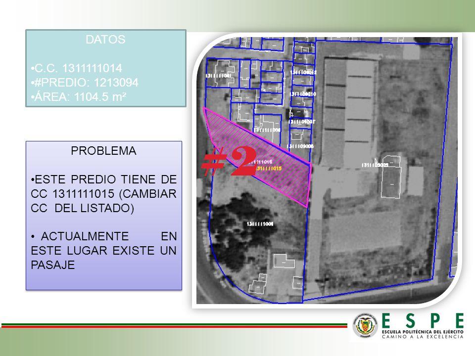 DATOS C.C. 1311111014 #PREDIO: 1213094 ÁREA: 1104.5 m² PROBLEMA ESTE PREDIO TIENE DE CC 1311111015 (CAMBIAR CC DEL LISTADO) ACTUALMENTE EN ESTE LUGAR