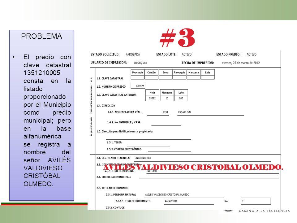 PROBLEMA El predio con clave catastral 1351210005 consta en la listado proporcionado por el Municipio como predio municipal; pero en la base alfanumér