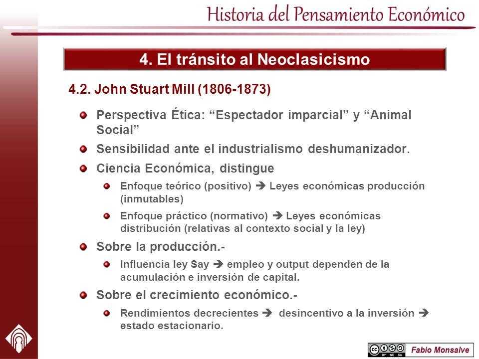 4. El tránsito al Neoclasicismo Perspectiva Ética: Espectador imparcial y Animal Social Sensibilidad ante el industrialismo deshumanizador. Ciencia Ec