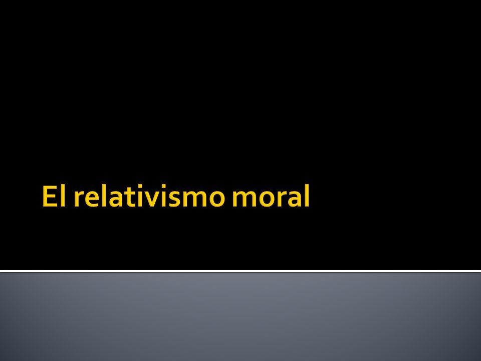 No se puede decir que todos los puntos de vista se valen en materia de moral invocando la idea de que cada quien tiene derecho a su opinión.