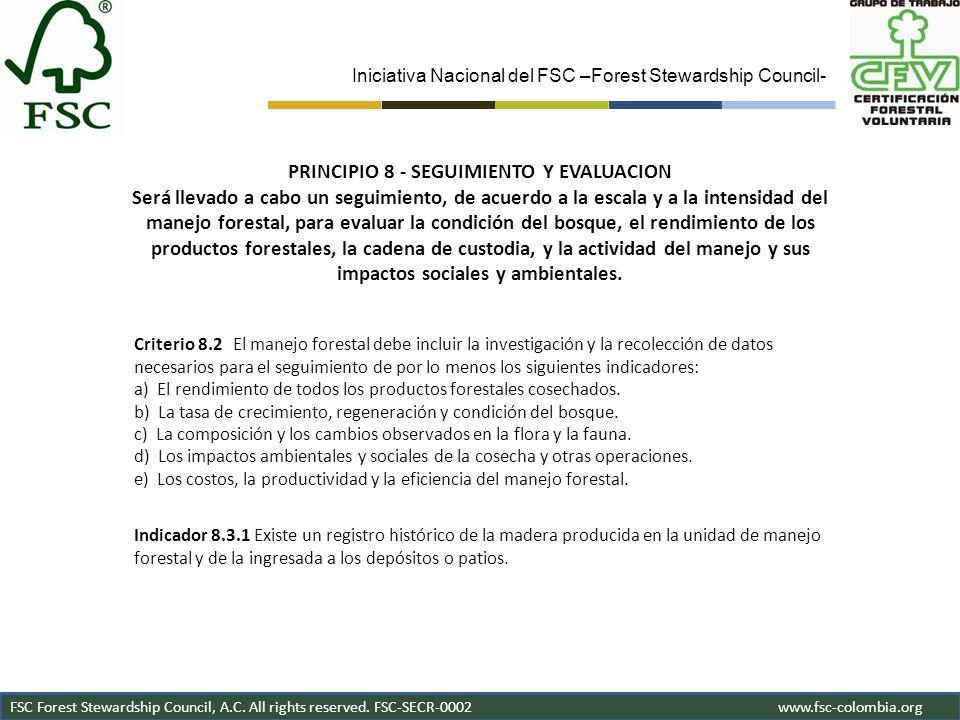 Iniciativa Nacional del FSC –Forest Stewardship Council- FSC Forest Stewardship Council, A.C. All rights reserved. FSC-SECR-0002www.fsc-colombia.org C