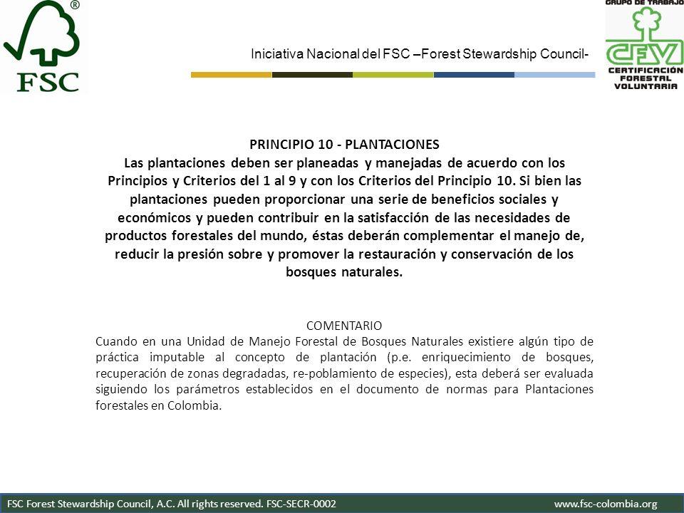Iniciativa Nacional del FSC –Forest Stewardship Council- FSC Forest Stewardship Council, A.C. All rights reserved. FSC-SECR-0002www.fsc-colombia.org P