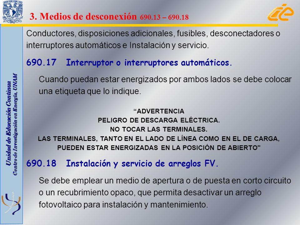 Unidad de Educación Continua Centro de Investigación en Energía, UNAM Conductores, disposiciones adicionales, fusibles, desconectadores o interruptore