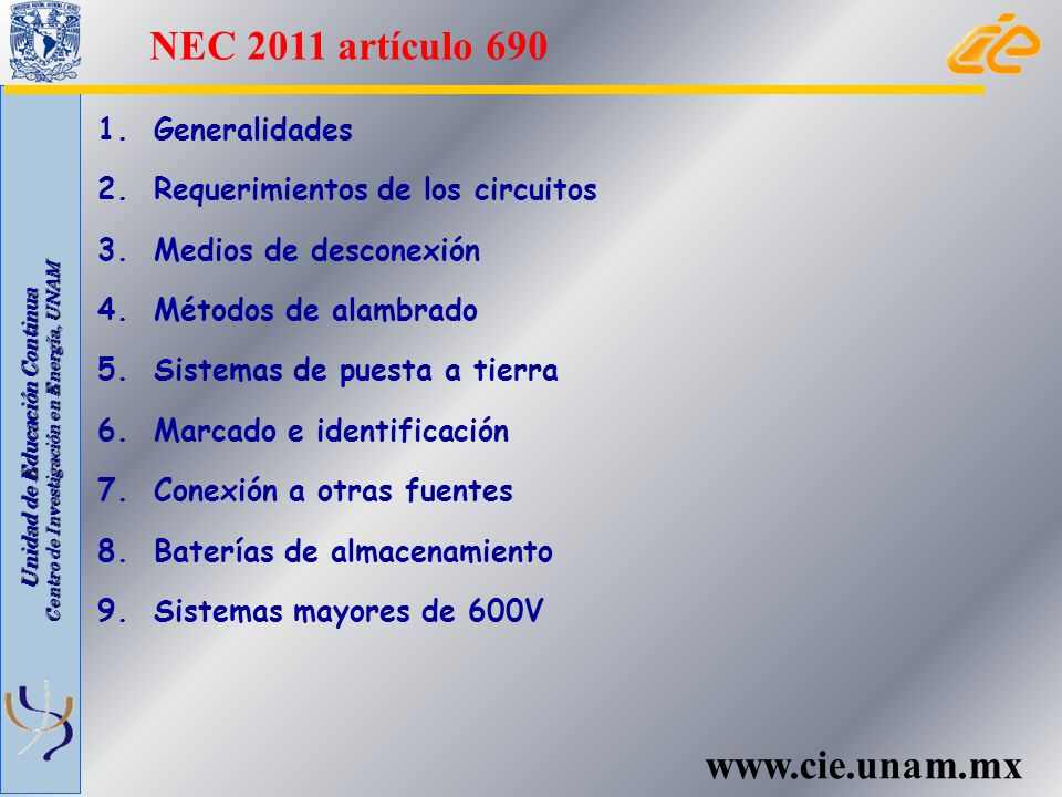 Unidad de Educación Continua Centro de Investigación en Energía, UNAM Alcance, definiciones, instalación, protección contra falla a tierra y módulos AC (de Corriente Alterna) 1.