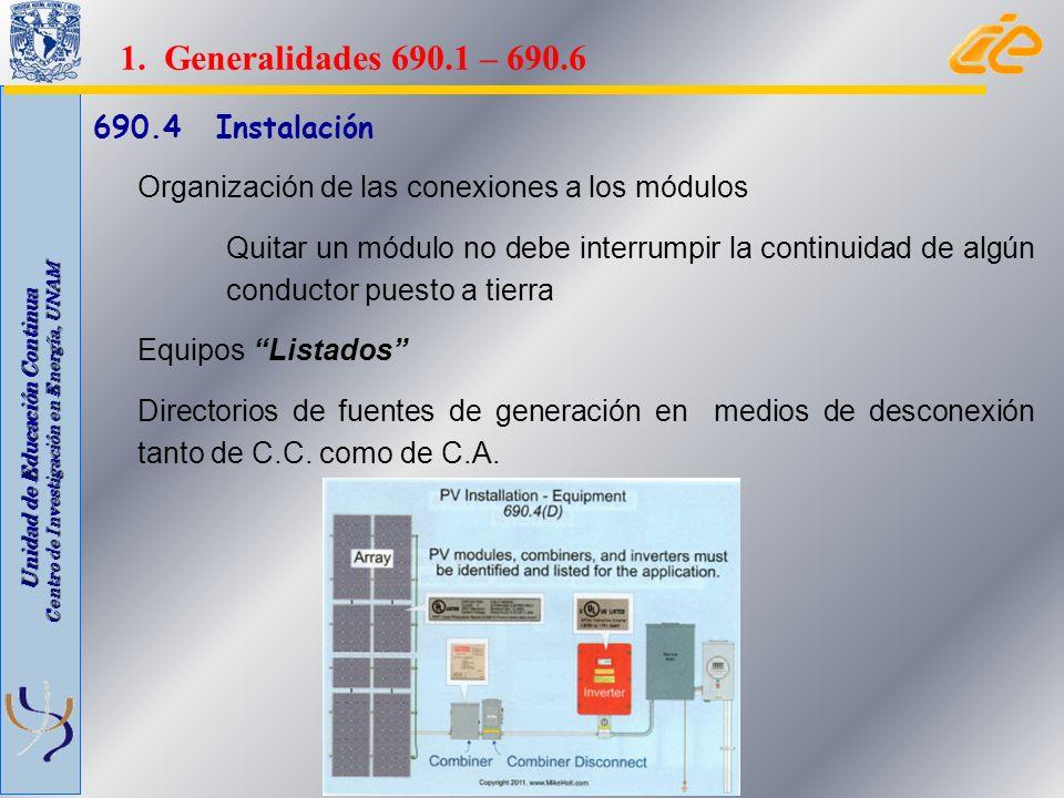 Unidad de Educación Continua Centro de Investigación en Energía, UNAM Conductores, disposiciones adicionales, fusibles, desconectadores o interruptores automáticos e Instalación y servicio.