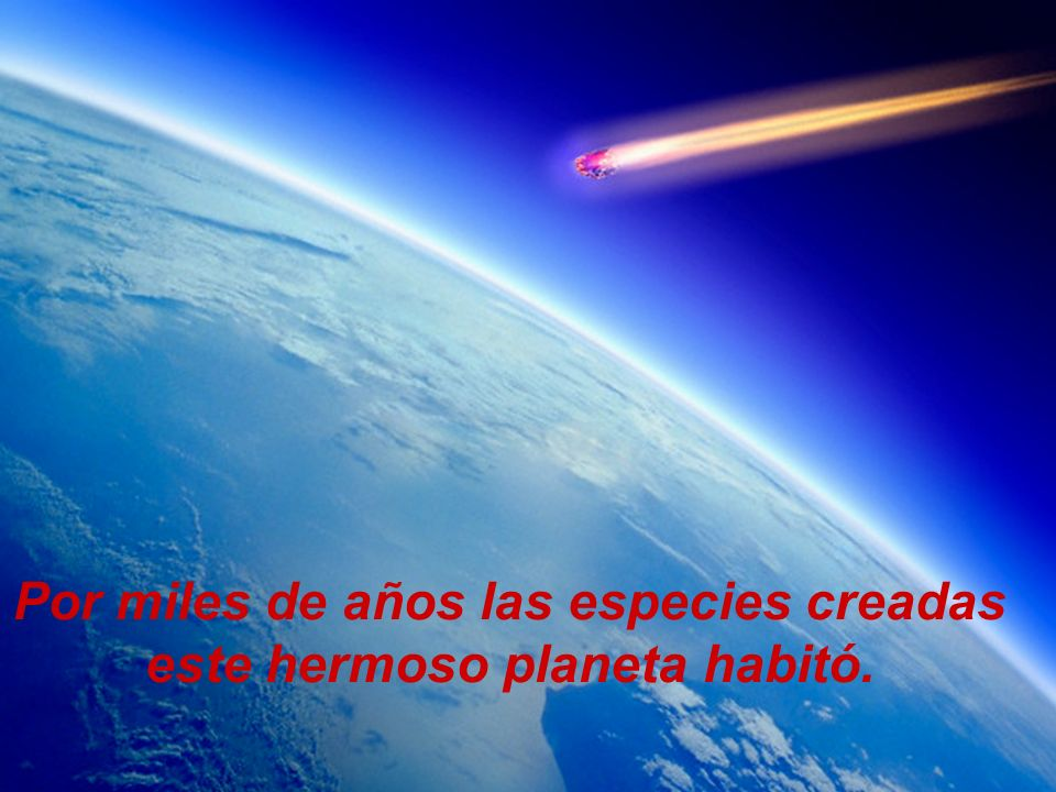 Como un legado de Dios, la vida creada, la tierra recibió.