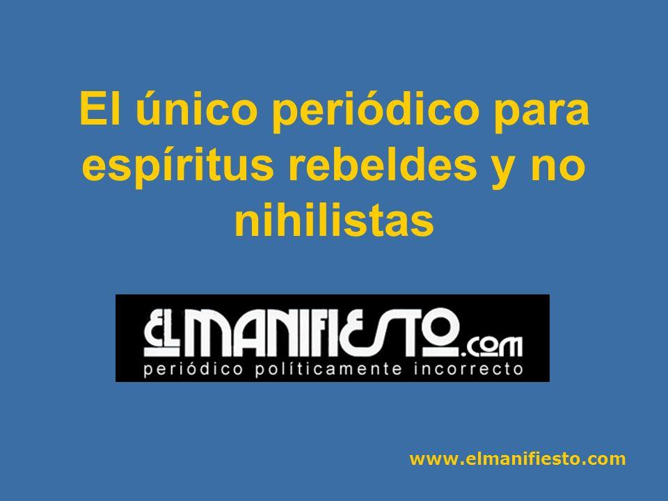 www.elmanifiesto.com El Manifiesto - N.º 1 Defender la cultura, el pensamiento, la belleza - Contra el sinsentido del mundo, contra el materialismo de la vida.