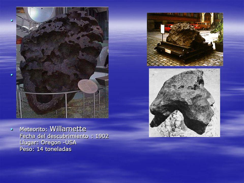 Meteorito: Agpalilik Fecha del descubrimiento : 1963 Lugar: Greenland (Groenlândia) Peso: 20 toneladas Meteorito: Agpalilik Fecha del descubrimiento :