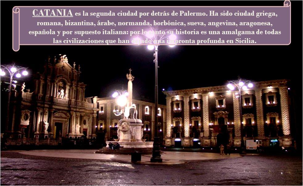 CATANIA es la segunda ciudad por detrás de Palermo.
