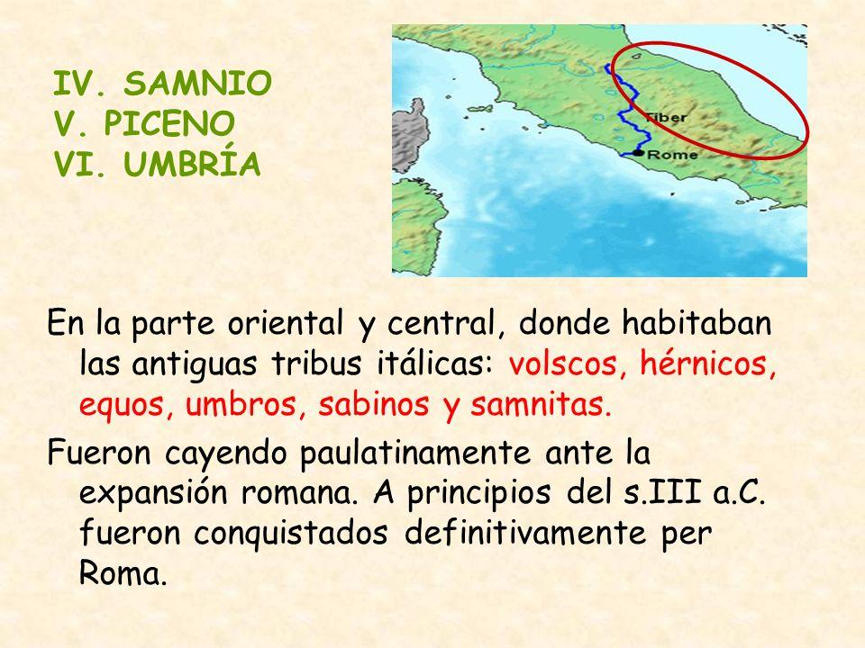 En la parte oriental y central, donde habitaban las antiguas tribus itálicas: volscos, hérnicos, equos, umbros, sabinos y samnitas. Fueron cayendo pau