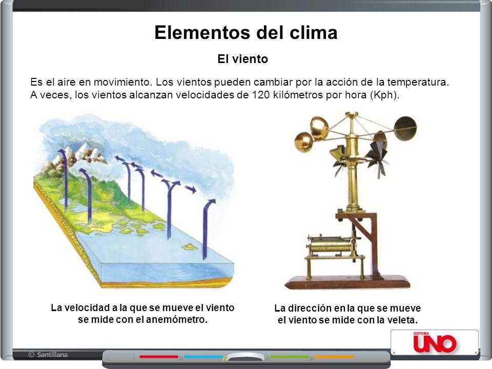 El viento Es el aire en movimiento.Los vientos pueden cambiar por la acción de la temperatura.