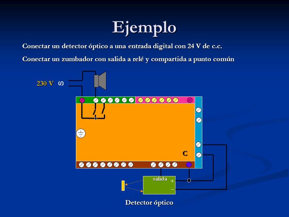 Ejemplo Conectar un detector óptico a una entrada digital con 24 V de c.c. Conectar un zumbador con salida a relé y compartida a punto común C 230 V S