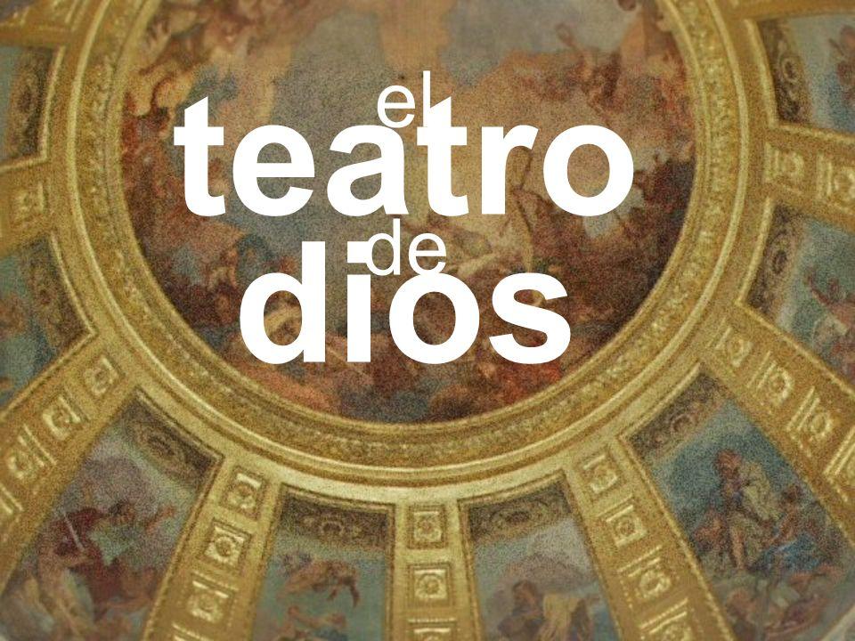 Acto I Adán 4000? a.C. 33 d.C. Jesús Abraham 2000 a.C. Acto II 90 d.C. Acto III el Teatro de Dios