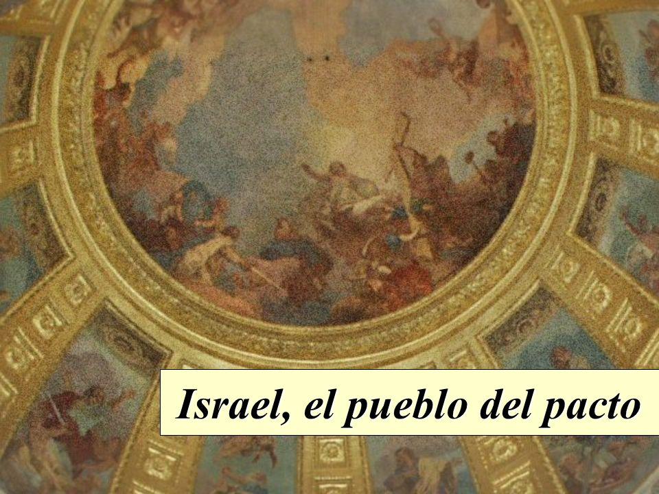Israel, el pueblo del pacto