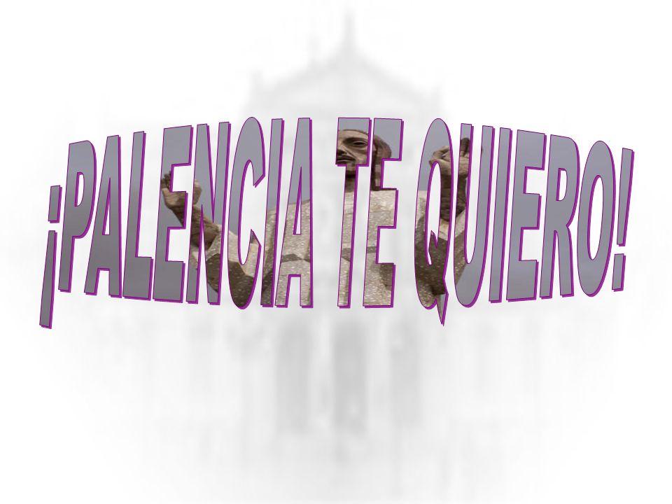 Dios te salve, Palencia querida,. Dios te salve, granero de España vega y valle, llanura y montaña forman toda tu tierra de afán. Junto al férreo cast