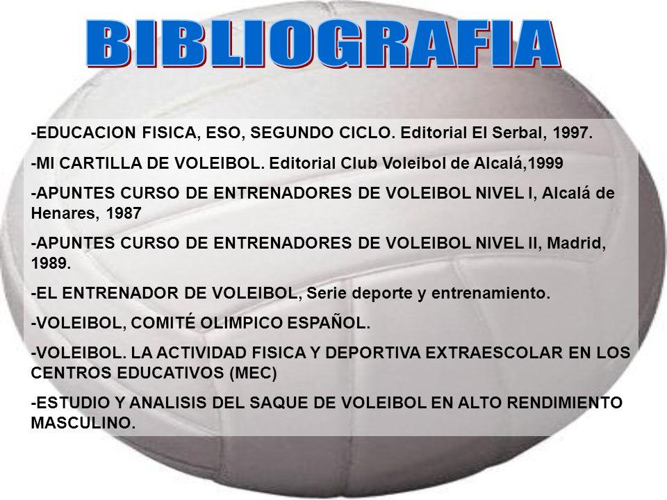 -EDUCACION FISICA, ESO, SEGUNDO CICLO. Editorial El Serbal, 1997. -MI CARTILLA DE VOLEIBOL. Editorial Club Voleibol de Alcalá,1999 -APUNTES CURSO DE E
