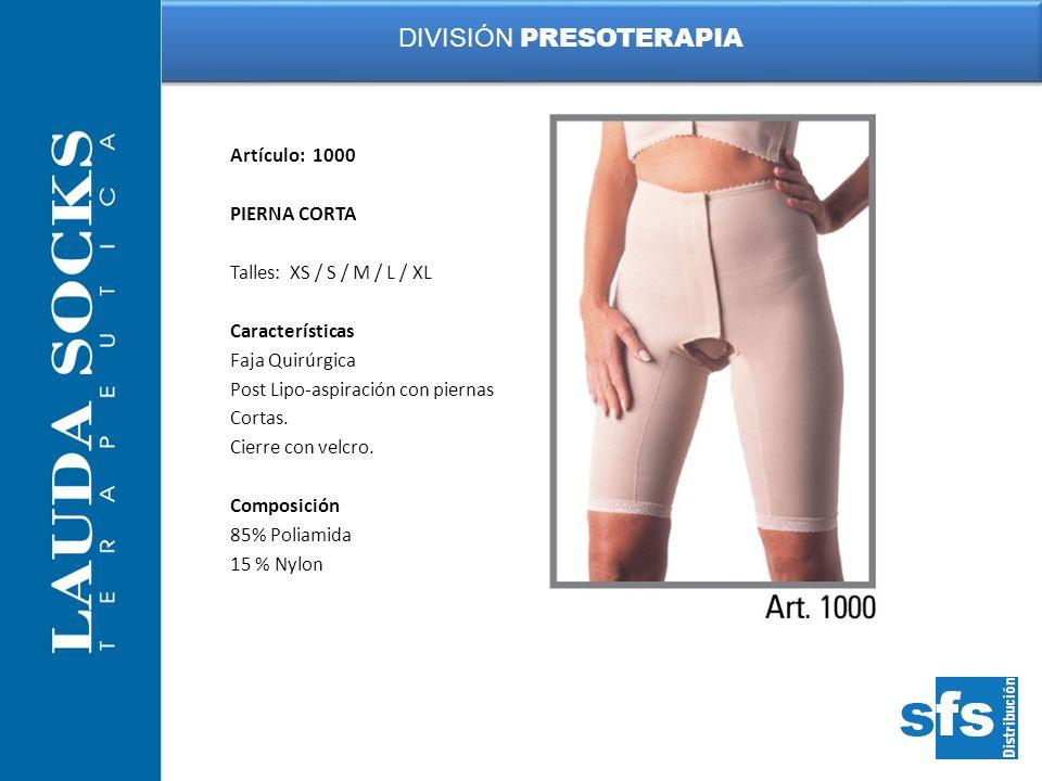 Artículo: 1000 PIERNA CORTA Talles: XS / S / M / L / XL Características Faja Quirúrgica Post Lipo-aspiración con piernas Cortas. Cierre con velcro. Co
