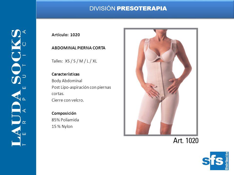 Artículo: 1020 ABDOMINAL PIERNA CORTA Talles: XS / S / M / L / XL Características Body Abdominal Post Lipo-aspiración con piernas cortas. Cierre con v