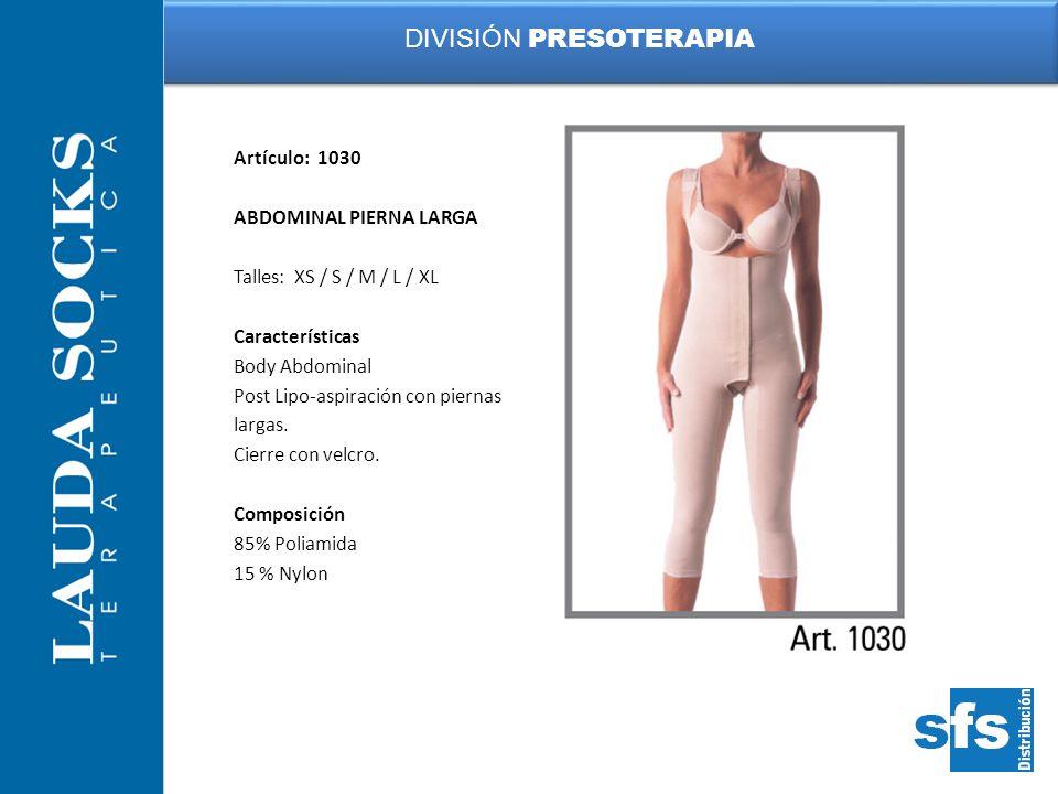 Artículo: 1030 ABDOMINAL PIERNA LARGA Talles: XS / S / M / L / XL Características Body Abdominal Post Lipo-aspiración con piernas largas. Cierre con v
