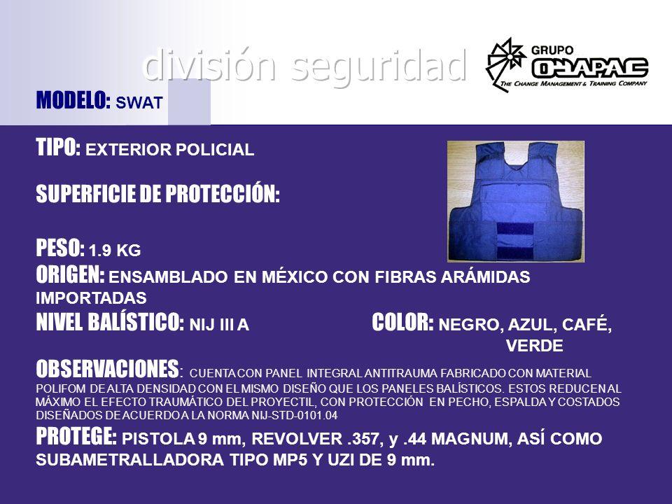 MODELO: SWAT TIPO: EXTERIOR POLICIAL SUPERFICIE DE PROTECCIÓN: PESO: 1.9 KG ORIGEN: ENSAMBLADO EN MÉXICO CON FIBRAS ARÁMIDAS IMPORTADAS NIVEL BALÍSTIC