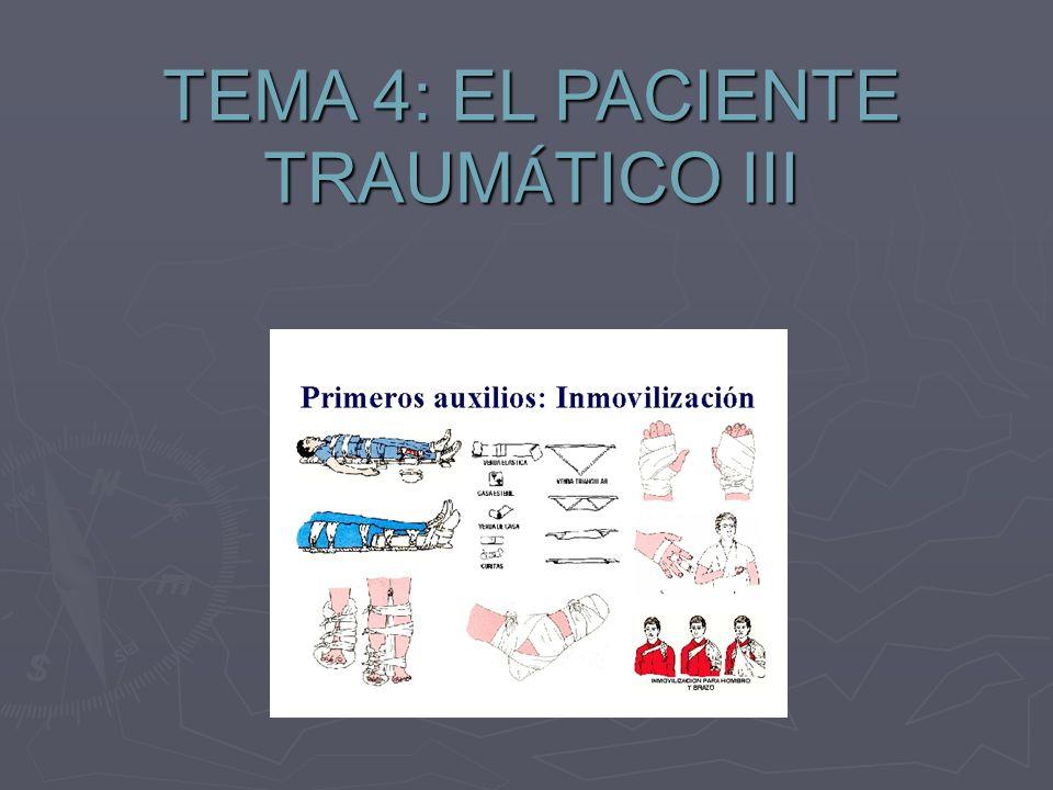 TEMA 3. EL TEMA 4: EL PACIENTE TRAUM Á TICO III