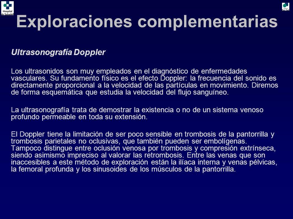Ultrasonografía Doppler Los ultrasonidos son muy empleados en el diagnóstico de enfermedades vasculares. Su fundamento físico es el efecto Doppler: la