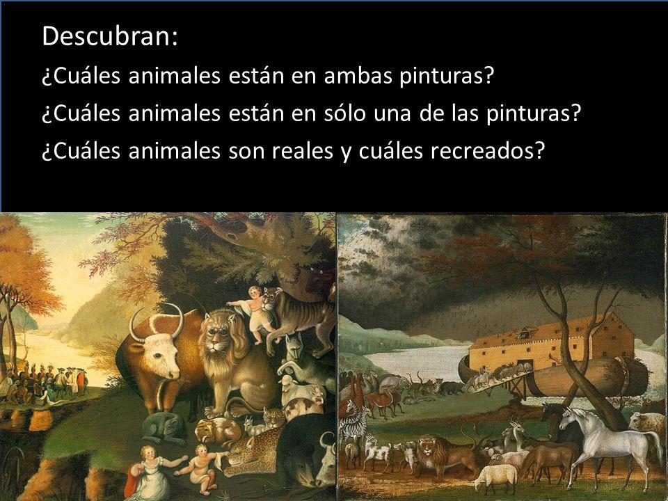 Descubran: ¿Cuáles animales están en ambas pinturas? ¿Cuáles animales están en sólo una de las pinturas? ¿Cuáles animales son reales y cuáles recreado