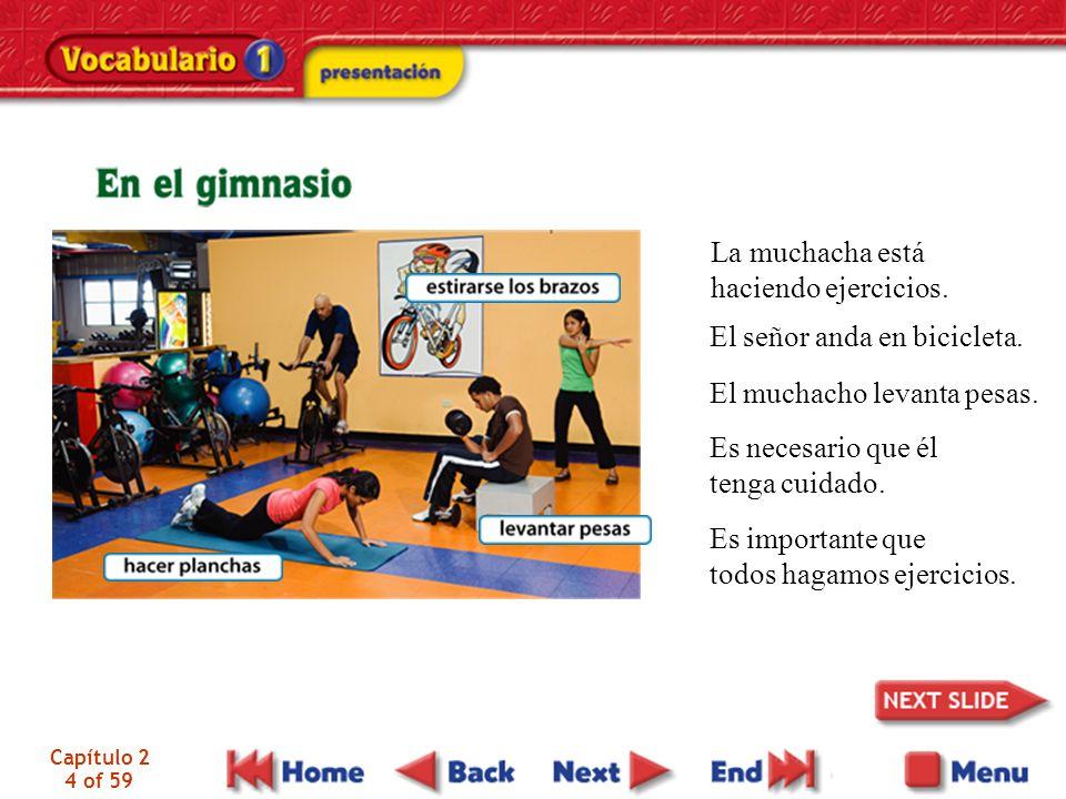 Capítulo 2 4 of 59 La muchacha está haciendo ejercicios.