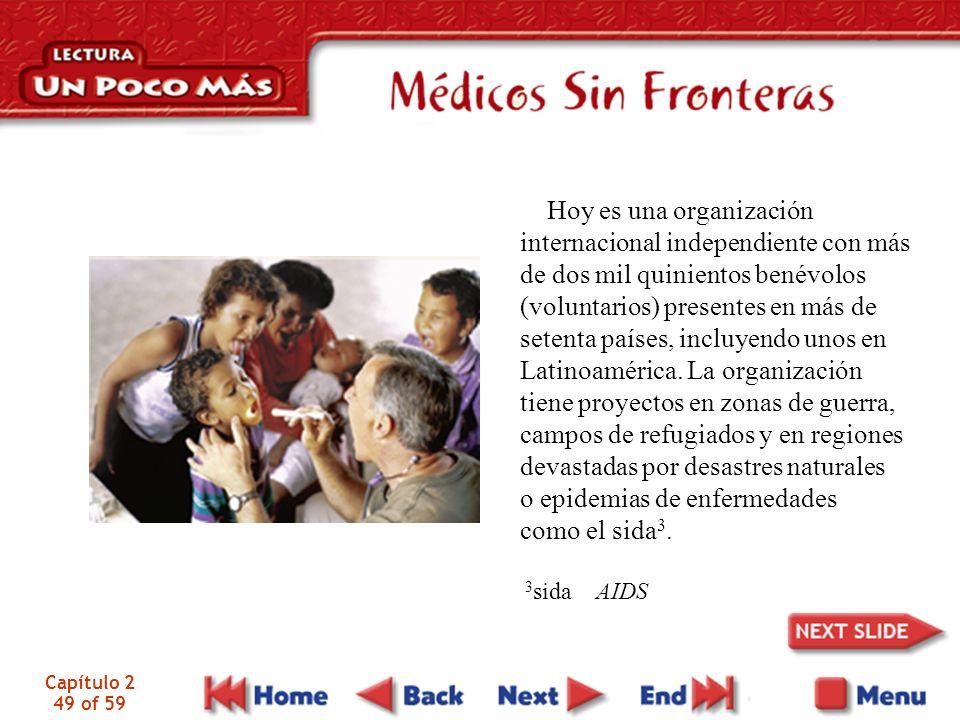 Hoy es una organización internacional independiente con más de dos mil quinientos benévolos (voluntarios) presentes en más de setenta países, incluyendo unos en Latinoamérica.