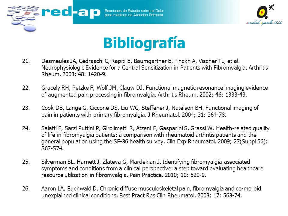 21.Desmeules JA, Cedraschi C, Rapiti E, Baumgartner E, Finckh A, Vischer TL, et al. Neurophysiologic Evidence for a Central Sensitization in Patients