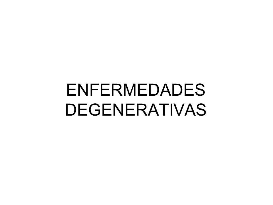ENFERMEDADES DEGENERATIVAS