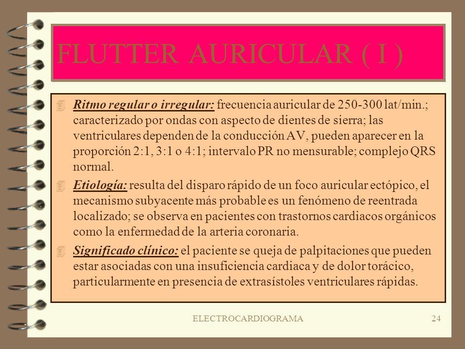ELECTROCARDIOGRAMA23 TAQUICARDIA SUPRAVENTRICULAR ( II ) 4T4Tratamiento: * Estimulación vagal mediante el masaje del seno carotideo. * Empleo de la ma