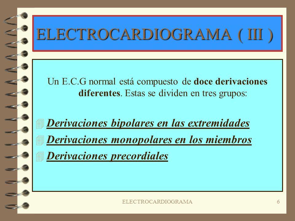 5 ELECTROCARDIOGRAMA ( II ) Esta transmisión del impulso eléctrico a través de las células miocárdicas es lo que va a dar lugar a las diferentes ondas