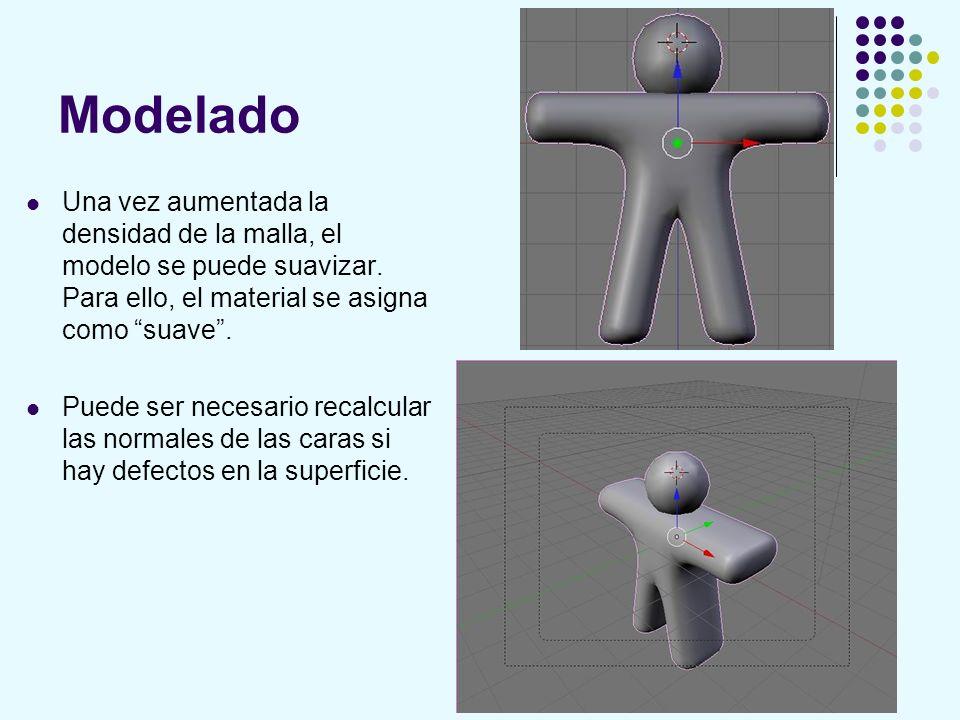 Modelado Una vez aumentada la densidad de la malla, el modelo se puede suavizar. Para ello, el material se asigna como suave. Puede ser necesario reca
