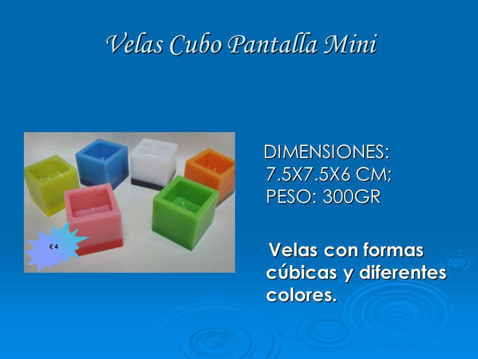 Velas Cubo Pantalla Mini DIMENSIONES: 7.5X7.5X6 CM; PESO: 300GR DIMENSIONES: 7.5X7.5X6 CM; PESO: 300GR Velas con formas cúbicas y diferentes colores.