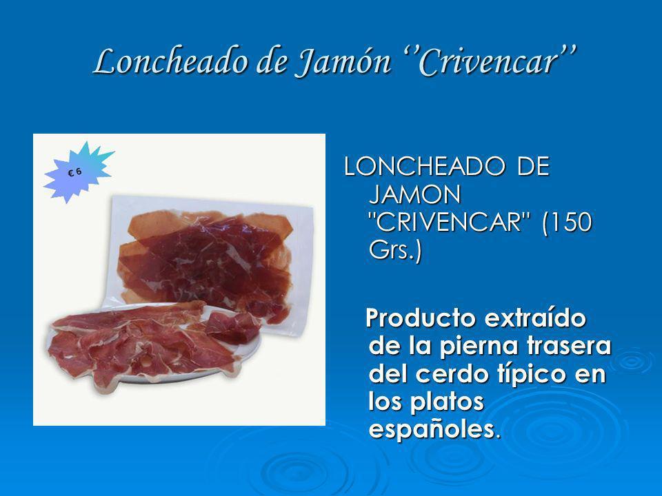 Loncheado de Cecina extra Crivencar LONCHEADO DE CECINA EXTRA CRIVENCAR (150Grs.) Carne extraída de las piernas de la vaca utilizada como entremés.
