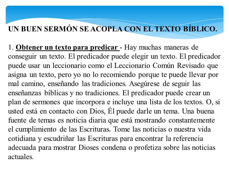 UN BUEN SERMÓN SE ACOPLA CON EL TEXTO BÍBLICO.1.