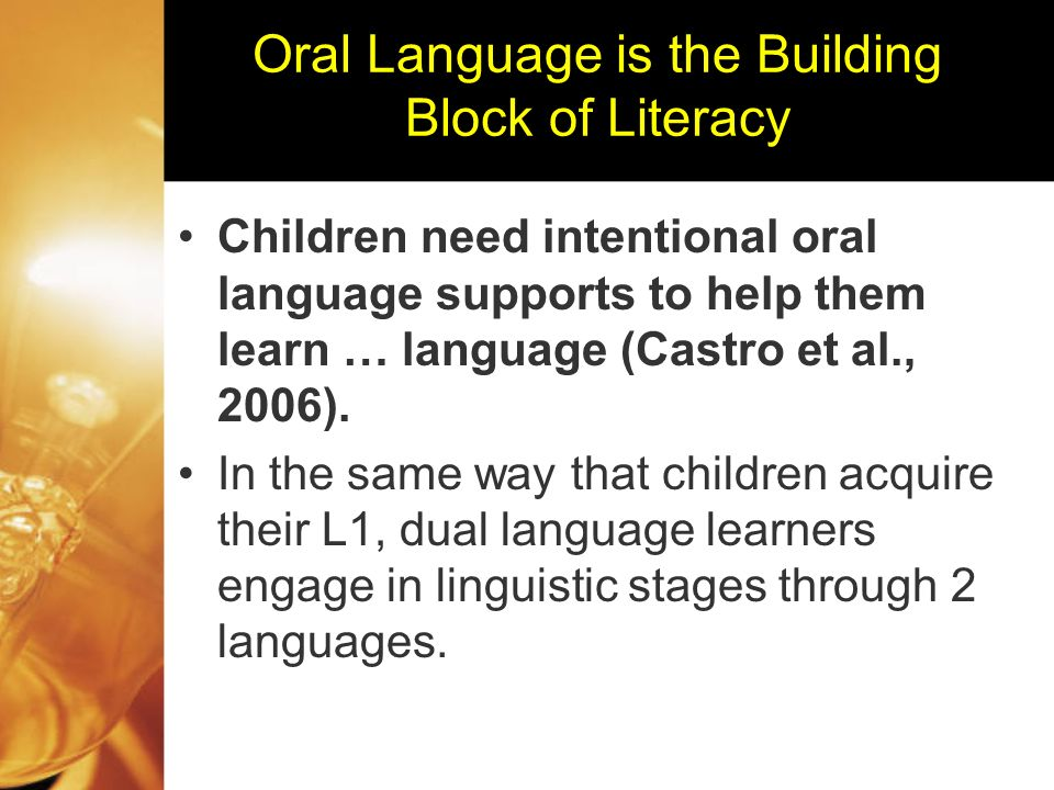 Developing Oral Language Presentation by: Marci Barrientos