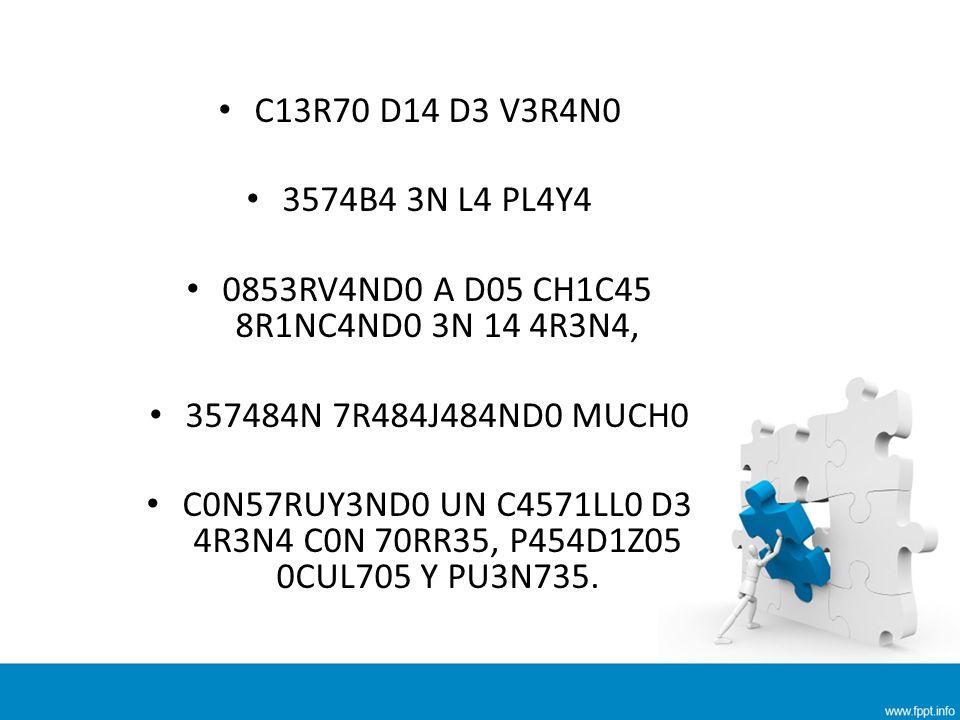 CU4ND0 357484N 4C484ND0 V1N0 UN4 0L4 D357RUY3ND0 70D0 R3DUC13ND0 3L C4571LL0 4 UN M0N70N D3 4R3N4 Y 35PUM4.
