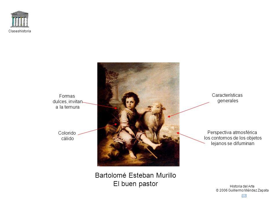 Claseshistoria Historia del Arte © 2006 Guillermo Méndez Zapata Bartolomé Esteban Murillo El buen pastor Colorido cálido Formas dulces, invitan a la t