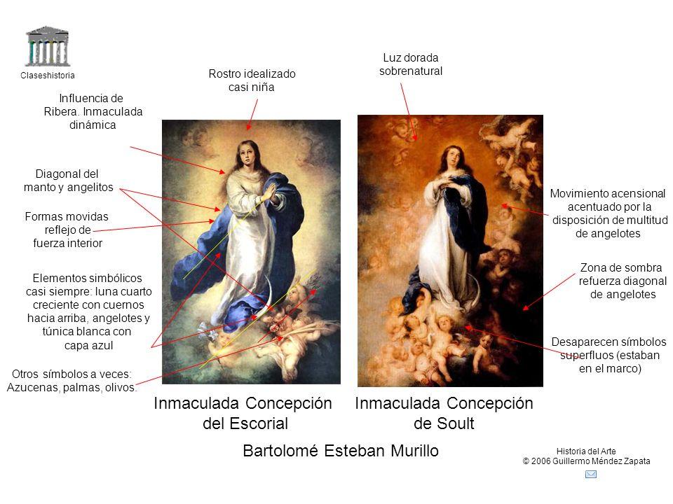 Claseshistoria Historia del Arte © 2006 Guillermo Méndez Zapata Bartolomé Esteban Murillo Inmaculada Concepción del Escorial Inmaculada Concepción de