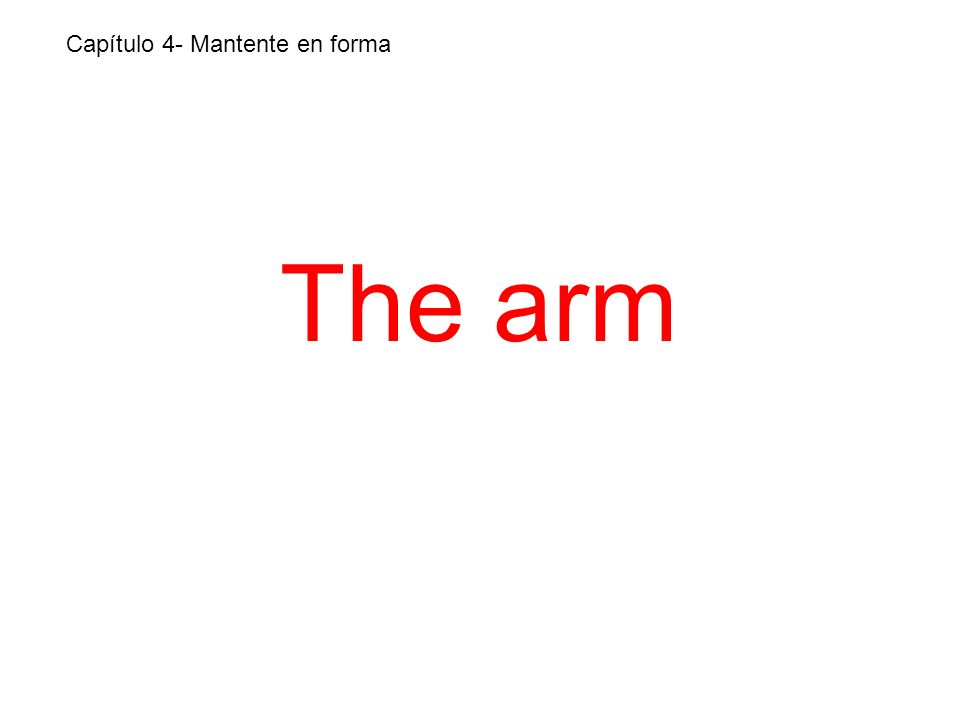 The arm Capítulo 4- Mantente en forma