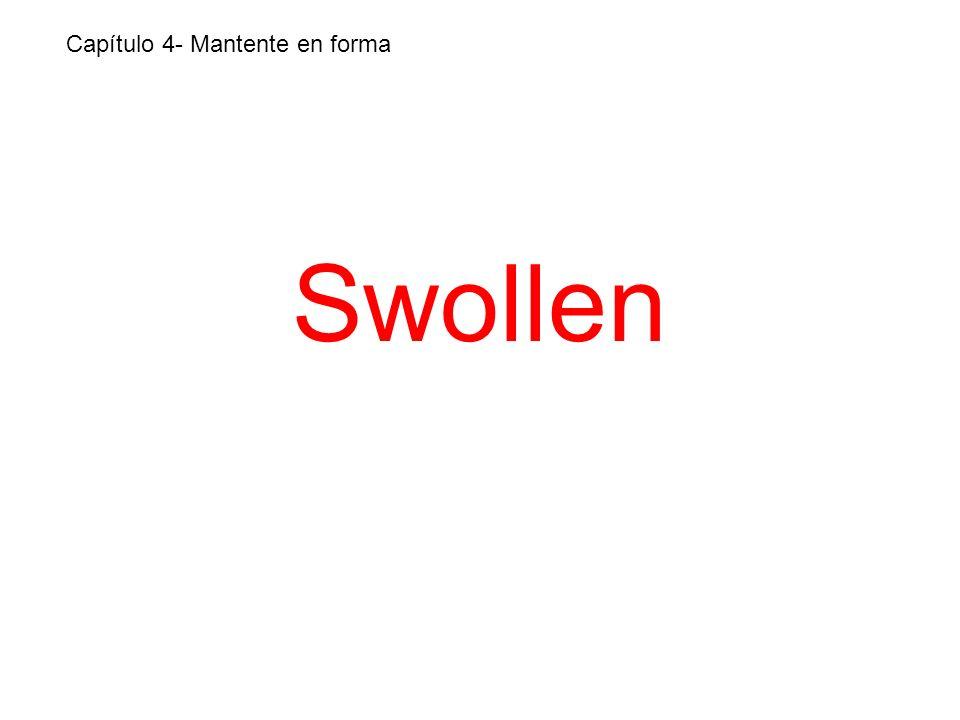 Swollen Capítulo 4- Mantente en forma