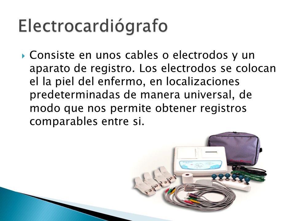 Consiste en unos cables o electrodos y un aparato de registro. Los electrodos se colocan el la piel del enfermo, en localizaciones predeterminadas de