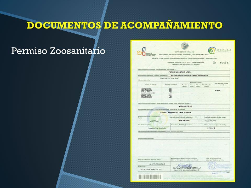 DOCUMENTOS DE ACOMPAÑAMIENTO Permiso Zoosanitario
