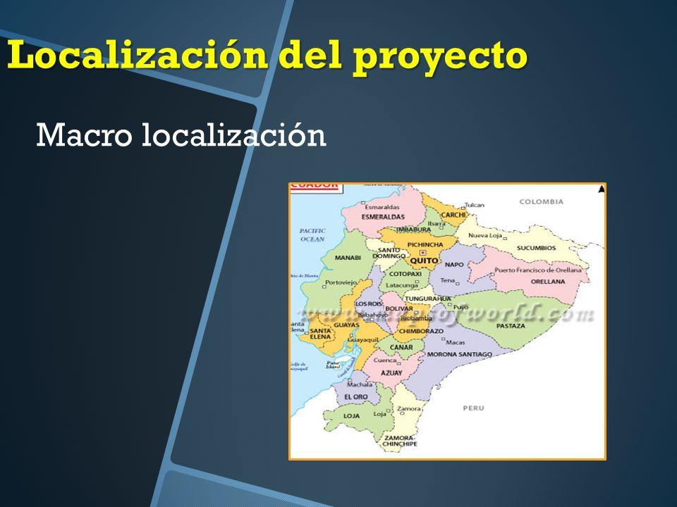 Localización del proyecto Macro localización