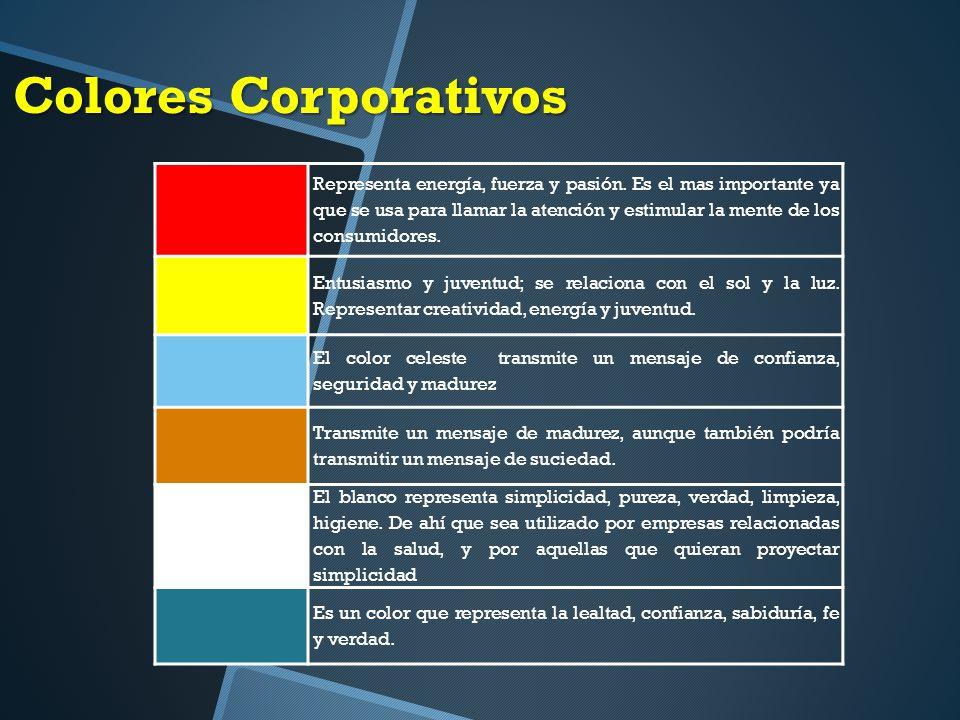 Colores Corporativos Representa energía, fuerza y pasión.