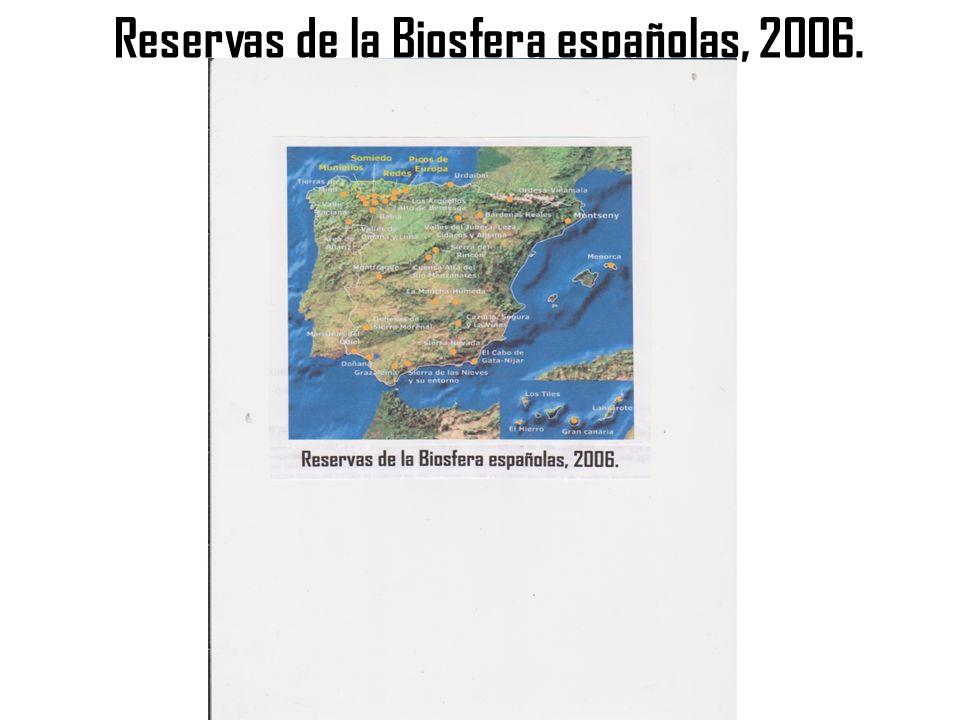 Reservas de la Biosfera españolas, 2006.